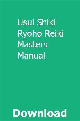 Usui Shiki Ryoho Reiki Masters Manual download pdf