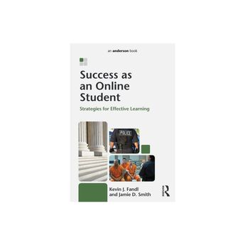 Success as an Online Student - by Kevin J Fandl & Jamie D Smith & Jamie Davis Smith (Paperback)