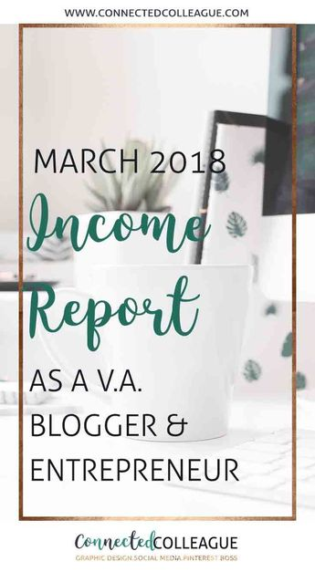 March 2018 Income Report as a Virtual Assistant, Blogger and Online Entrepreneur. Learn how I earn money as a Virtual Assistant, doing affiliate marketing and selling eProducts in my online shop. #incomereport #affiliatemarketing