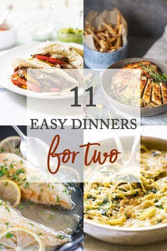 11 Easy Dinner Recipes for Two - #Dinner #Easy #Recipes