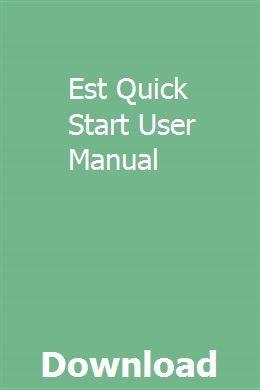 Est Quick Start User Manual