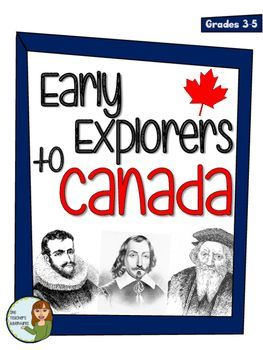No Prep! Early Explorers to Canada -Cabot, Cartier, Frobisher, Champlain, Hudson