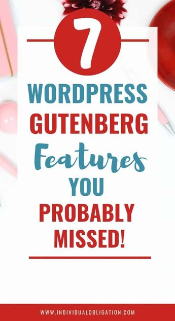 7 Hidden WordPress Gutenberg Features You Didn't Know Existed