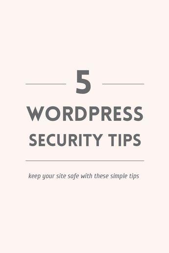 WordPress Security: how to keep your blog safe ~ Elan Creative Co.