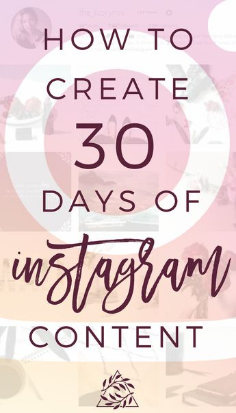 30 Days of Instagram content in 8 Steps