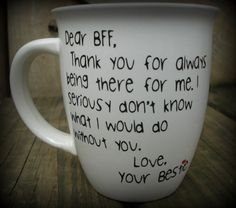 Dear BFF, Best Friend Mug, Bestfriend Cup, Bestie, Thank you for always being there cup, Missing you mug, BFF Personalized coffee