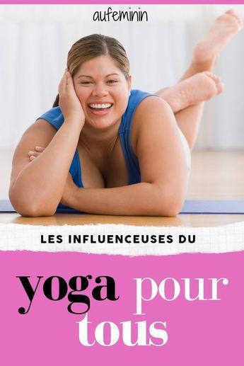 Yoga body positive et les influenceuses du yoga pour tous