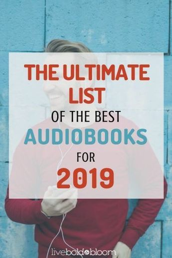 The Ultimate List Of The Best Audiobooks For 2019