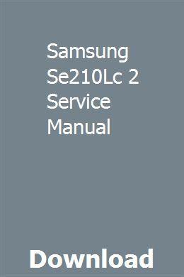 Samsung Se210Lc 2 Service Manual download pdf