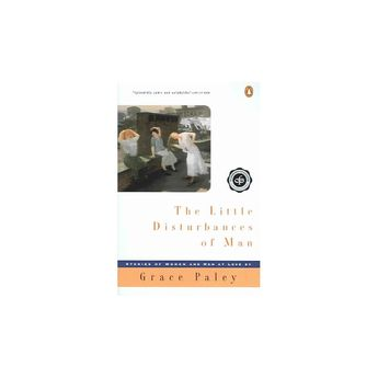 Little Disturbances of Man - Reissue (Contemporary American Fiction) by Grace Paley (Paperback)