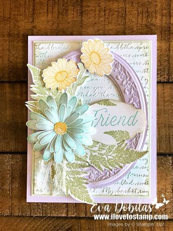 Daisy Lane Friend Card with Heirloom Frames | I Love to Stamp