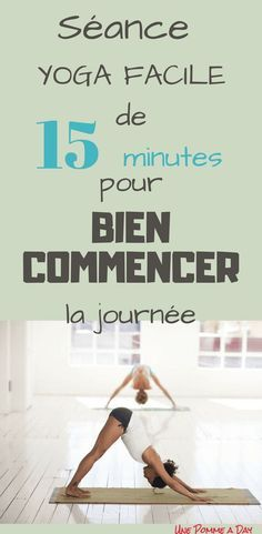 Yoga matinal facile pour bien commencer la journée
