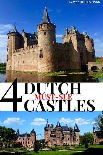 4 Must-See Dutch Castles
