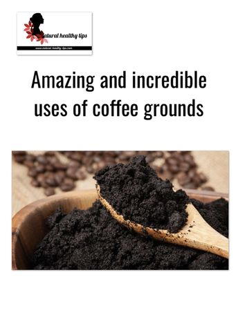 Amazing and incredible uses of coffee grounds in beauty