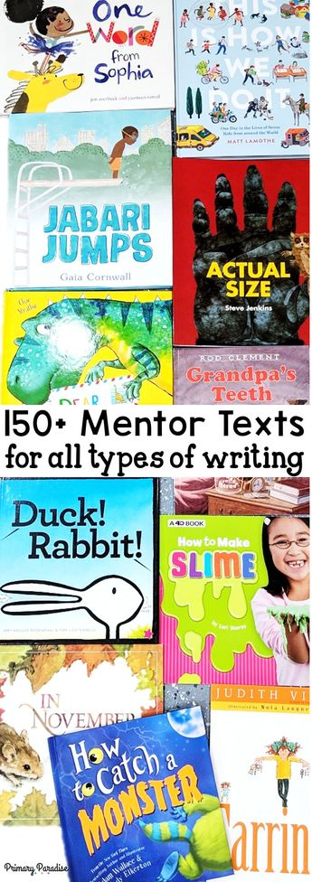 over 150 mentor texts for writing organized by kindergarten, first grade, and second grade! Mentor texts for narrative, informational, opinion, expository, letter writing and descriptive writing