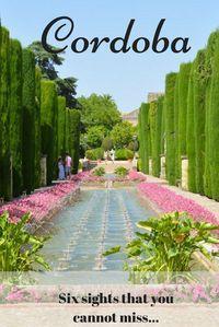 A day in Cordoba: A mosque, Don Quixote and a water garden