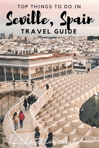2 Days in Seville: Top Things To Do in Seville, Spain
