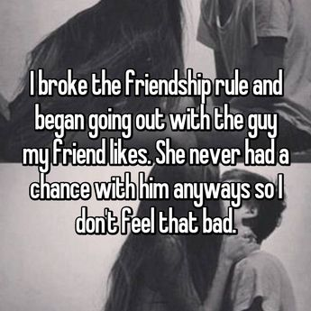 17 People Reveal Why They're Secretly Dating Their Best Friend's Crush<<< Thats just low.
