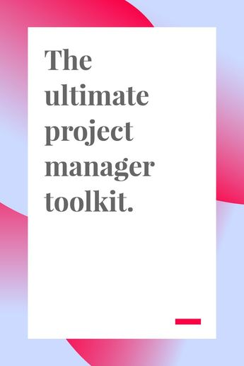 The Ultimate Project Manager Toolkit