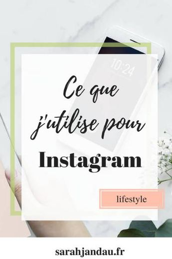 Mes 10 applications Instagram