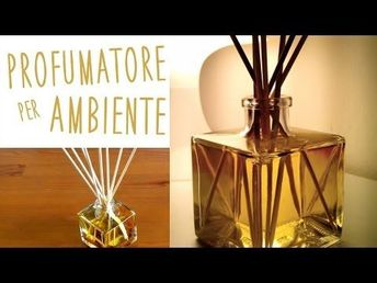 Come Profumare la Casa in modo Naturale – Natural Home Deodorizers and Air Fresh…