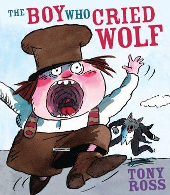 The Boy Who Cried Wolf: Amazon.co.uk: Tony Ross: 9781842708330: Books