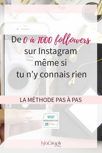 De 0 à 1000 followers sur Instagram même si tu n'y connais rien : la méthode pas à pas #instagram #instagramtips #followersinstagram via @islagraphh