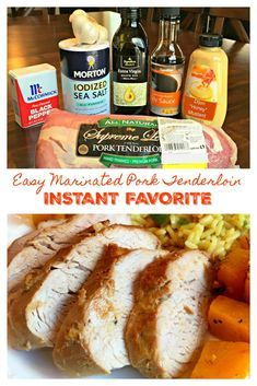 Easy Marinated Pork Tenderloin - Instant Favorite