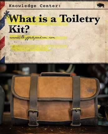 Travel Accessories: What is a Toiletry Kit?