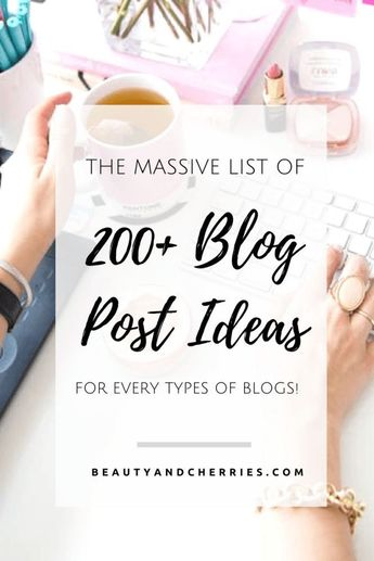 200+ Blog Post Ideas For All Types Of Blogs - BC Creatives