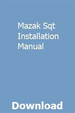Mazak Sqt Installation Manual download pdf