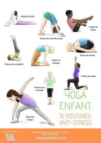 15 postures antistress de yoga pour votre enfant. Courage, paix intérieure, confiance en soi, temps calme, rituel du matin ou du coucher, vous trouverez la ou les postures qu'il vous faut.Sans oublier de commencer par un échauffement et d'apprendre à respirer façon Yogi. #enfant #enfants #grandirzen #activité #activitéenfant #educationpositive #educationbienveillante #growthmindset #growthmindsetactivities #yogapourenfant #yoga #yogaenfant