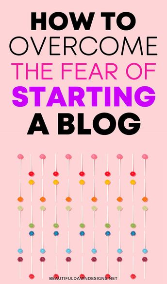 Are you afraid to start your own blog? In this post, we'll discuss how to overcome your fears of blogging. #bloggingtips #startablog