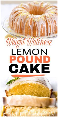 """""""You might be shaking your head saying """"No Way! Pound cake?"""" We thought the same, but here it is. You are going to feel as if you are blowing your diet when you bite into this one, but cut into 18 servings, it is zero points."""" #weightwatchers #freestyle #lemon #poundcake #cake #zeropoints #slimmingworld"""