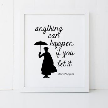 Mary Poppins Quote Disney Home Decor Printable Wall Art INSTANT DOWNLOAD DIY - Great Gift