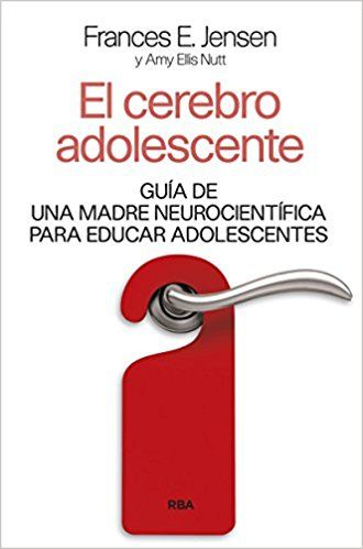 El Cerebro Adolescente (DIVULGACIÓN): Amazon.es: F.E. JENSEN , AMY ELI , ROC FILELLA ESCOLA: Libros