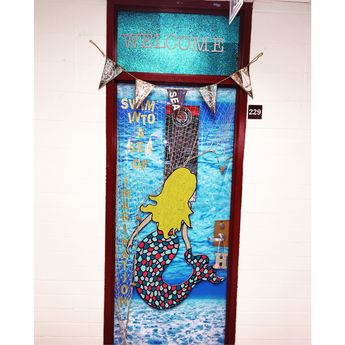 My mermaid theme door. Our 7th grade team made an under the sea themed hallway. Made mermaid out of styrofoam