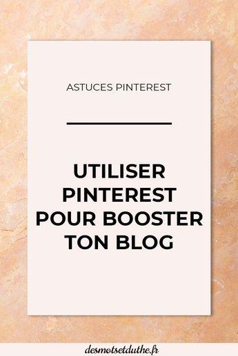 Pinterest pour un blog : comment utiliser cet outil pour augmenter son trafic ?