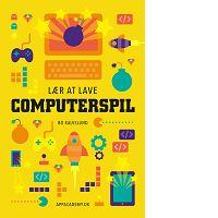 Lær at lave computerspil - dansk bog om Scratch og programmering