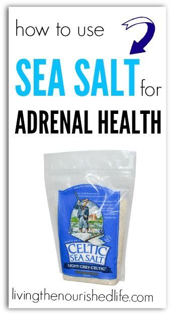 Adrenal Fatigue Tips: Use Sea Salt for Adrenal Health