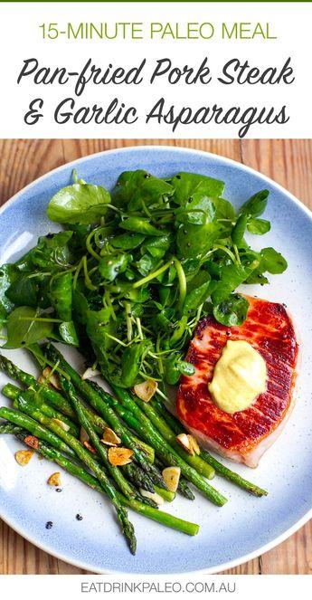 15-Minute Pork Steaks & Garlic Asparagus