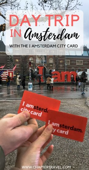 Day Trip in Amsterdam with the I amsterdam City Card