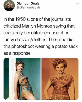 If you cofident as hell, you can make a potato sack look darn hot too! #girlpower