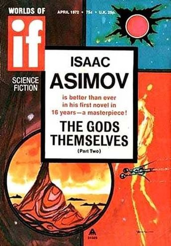 Black Gate » Articles » The Golden Age of Science Fiction: The 1973 Hugo and Nebula Awards for Best Novel: The Gods Themselves by Isaac Asimov