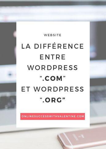Quelle est la différence entre WordPress.com et WordPress.org ? - Je vis de ma passion