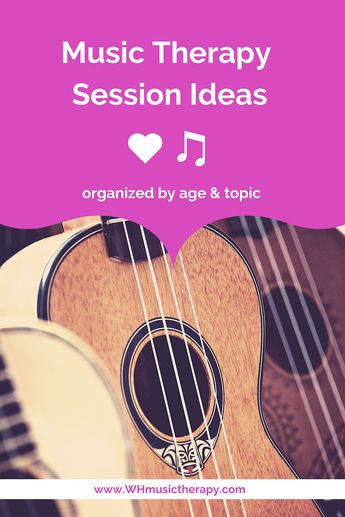 Music Therapy Session Ideas