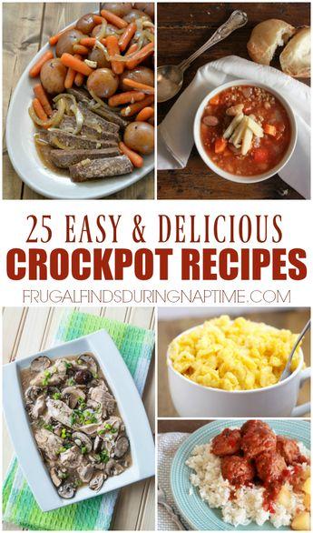 25 Easy and Delicious Crock Pot Recipes