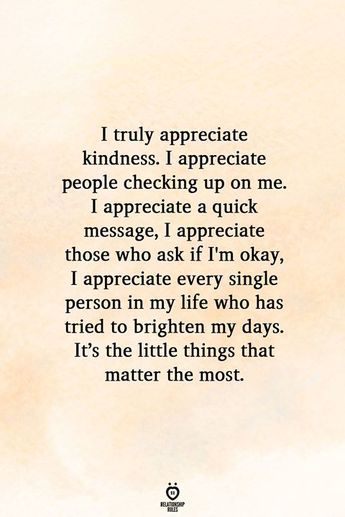 I Truly Appreciate Kindness. I Appreciate People Checking Up On Me | Relationship Rules