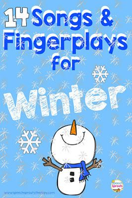 14 Preschool Songs and Fingerplays for Winter Speech Therapy
