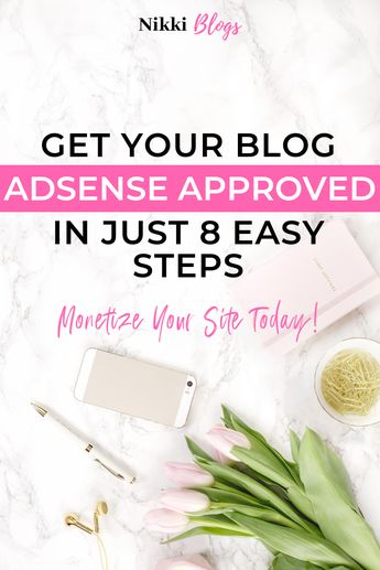 How to Get Google Adsense Approved the First Time You Apply | Nikki Blogs